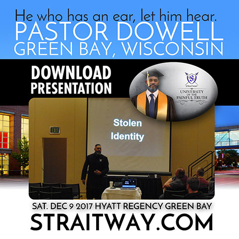 DOWNLOAD PRESENTATION - by Pastor Dowell at Green Bay, Wisconsin
